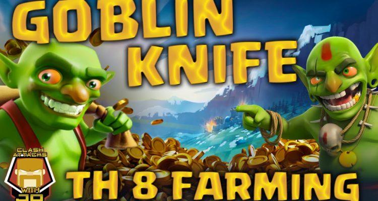 Farming with Goblin Knife TH 8