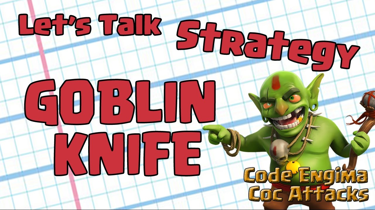 COC Goblin Knife farming strategy