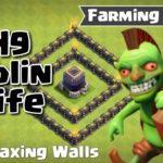 Farming with Goblin Knife – TH 9