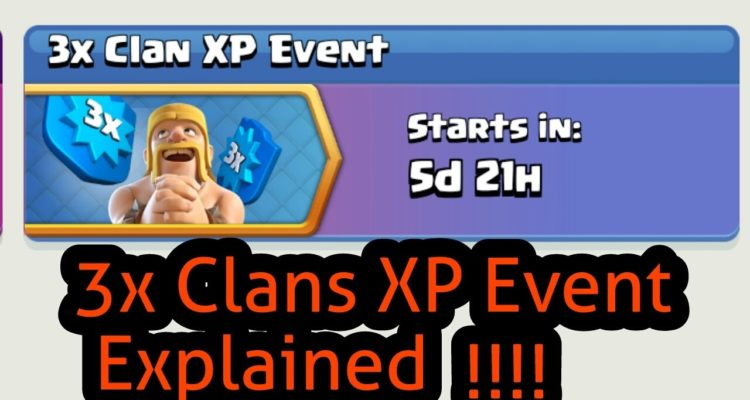Clash of Clans 3X Clan XP Event