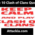 Top 10 Clash of Clans Quotes