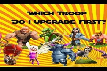Clash of Clans Best Unit to Upgrade First