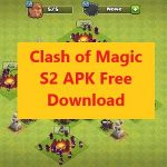 Clash of Magic S2 APK Free Download