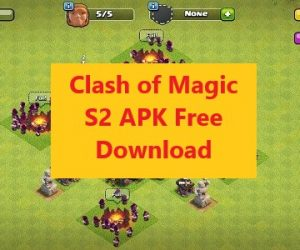 Clash of Magic S2 APK