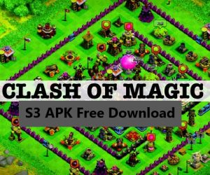 Clash of Magic S3 APK