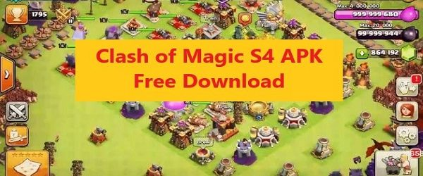 Clash of Magic S4 APK