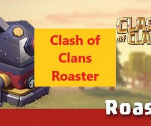 Clash of Clans Roaster