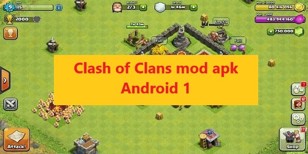 Clash of Clans mod apk Android 1